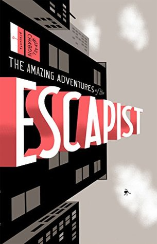 Michael Chabon Presents....The Amazing Adventures of the Escapist Volume 1 (Amazing Adventures of the Escapist
