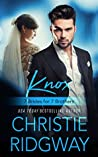 Knox (7 Brides for 7 Brothers, #4)
