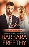 Luke (7 Brides for 7 Brothers, #1)