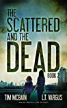 The Scattered and the Dead Book 2