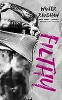Filthy (Rixton Falls, #3)