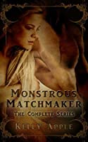 Monstrous Matchmaker: The Complete Series