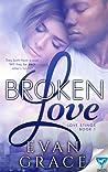 Broken Love (Love Stings, #1)