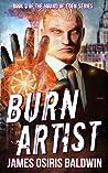 Burn Artist by James Osiris Baldwin