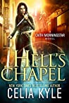 Hell's Chapel (Caith Morningstar, #1)