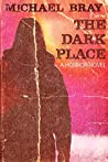 The Dark Place: A horror novel