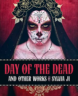 [Epub] ↠ Day of the Dead and Other Works  Author Sylvia Ji – Vejega.info