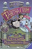 Tabitha Crum: Das Geheimnis von Hollingsworth Hall