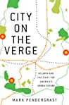 City on the Verge: Atlanta and the Fight for America's Urban Future