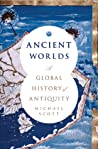 Ancient Worlds: A...