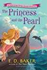 The Princess and the Pearl (Wide-Awake Princess #6)