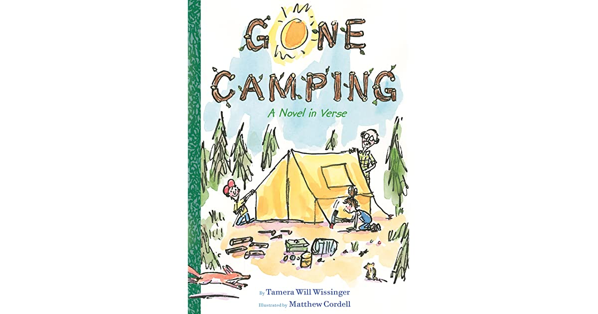 Gone Camping: A Novel in Verse by Tamera Will Wissinger