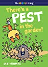 There's a Pest in the Garden! (The Giggle Gang, #2)