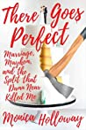 Heart Attack: Marriage, Mayhem, and the Split that Damn Near Killed Me