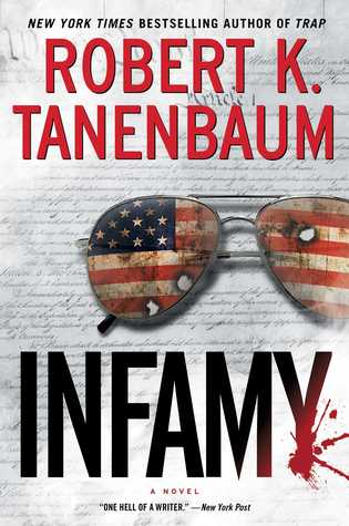 Infamy by Robert K. Tanenbaum