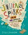 Journal Sparks by Emily K. Neuburger