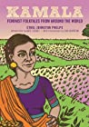 Kamala: Feminist Folktales from Around the World