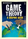 Introducing Game Theory: A Graphic Guide ebook review