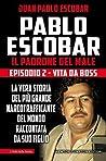 Pablo Escobar. Il padrone del male. Episodio 2. Vita da boss
