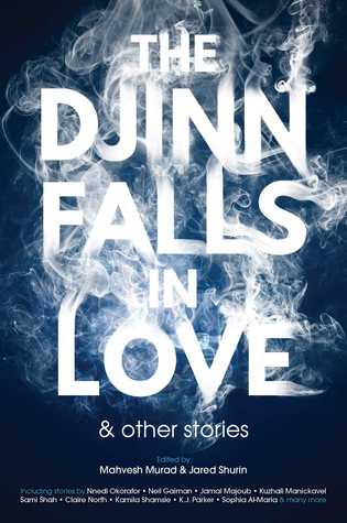 The Djinn Falls in Love & Other Stories