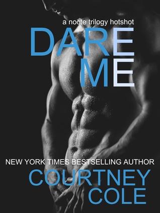 Dare Me (The Nocte Trilogy, #3.5)
