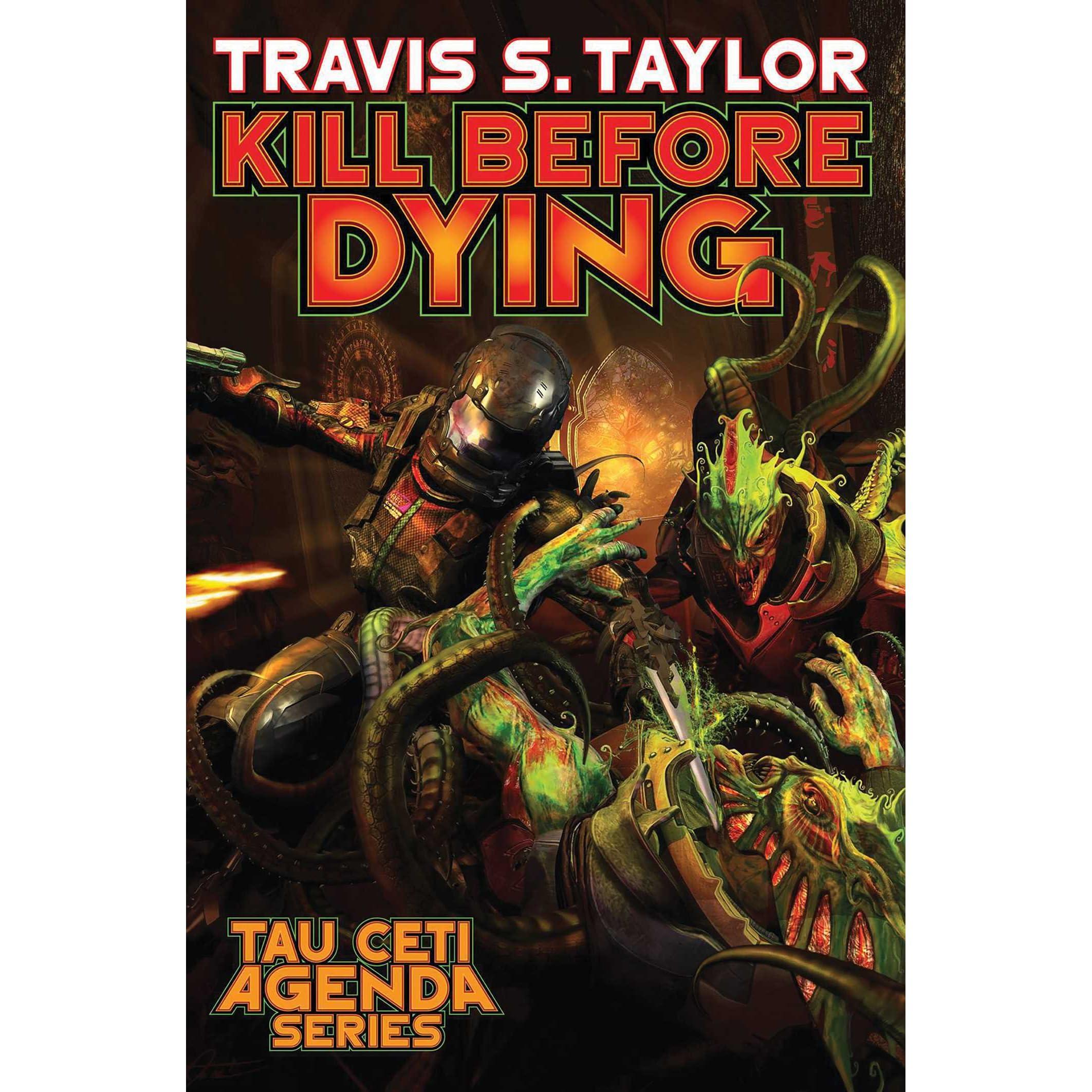 Kill Before Dying (Tau Ceti Agenda Book 5)