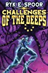 Challenges of the Deeps (Grand Central Arena #3)