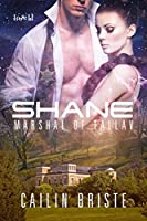 Shane: Marshal of Tallav (Sons of Tallav, #1)
