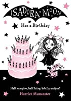 Isadora Moon Has a Birthday (Isadora Moon, #4)