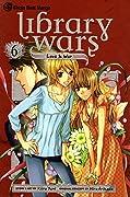 Library Wars: Love & War, Vol. 6