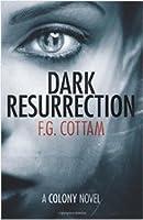 Dark Resurrection