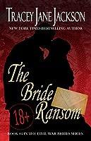 The Bride Ransom (Civil War Brides #4)