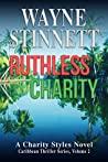 Ruthless Charity (Charity Styles Caribbean Thriller #2)