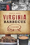 Virginia Barbecue: A History