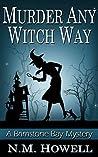 Murder Any Witch Way