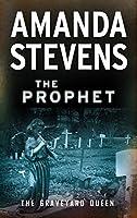 The Prophet (The Graveyard Queen)