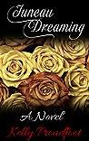 Juneau Dreaming