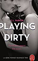 Playing Dirty (The Monkey Business, Tome 1) (Littérature & Documents)