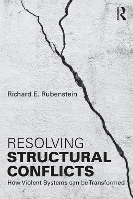 Resolving Structural Conflicts - How Violent Systems Can Be Transformed
