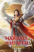 Mandate of Heaven (Daughter of the Dragon Throne #4)