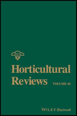 Horticultural Reviews, Volume 44