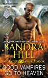 Good Vampires Go to Heaven (Deadly Angels, #8)