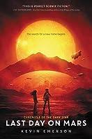 Last Day on Mars (Chronicle of the Dark Star, #1)