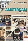 Amsterdam Style Guide: Eat Sleep Shop