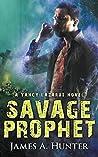 Savage Prophet (Yancy Lazarus #4)