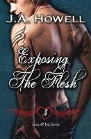 Exposing the Flesh (Love & Ink #3)