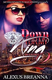 Down for My King 2