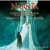 Edmund ET LA Sorciere Blanche