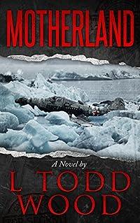 Motherland (Connor Murray, #3)