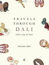 Travels Through Dali with a leg of ham